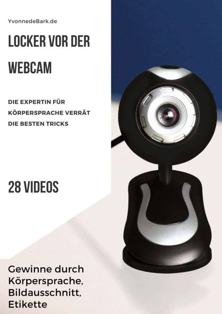 Locker vor der Webcam Kamera mit Yvonne de Bark